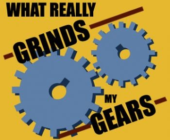 What really grinds my gears: Top 5 Travel pet peeves