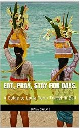Eat Pray Stay Long Term Bali Travel Tips