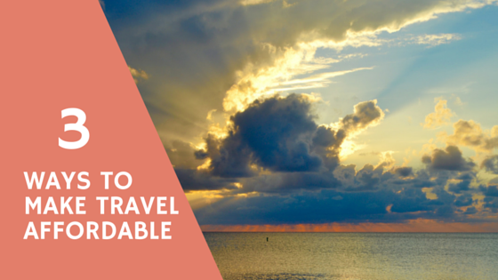 3 ways to make travel affordable